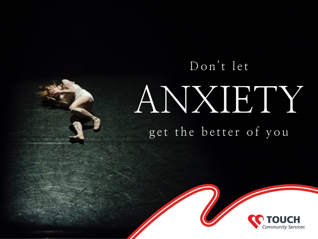 Don't Let Anxiety Get the Better of You