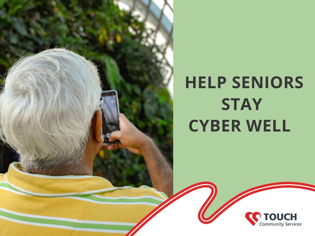Help Seniors Stay Cyber Well