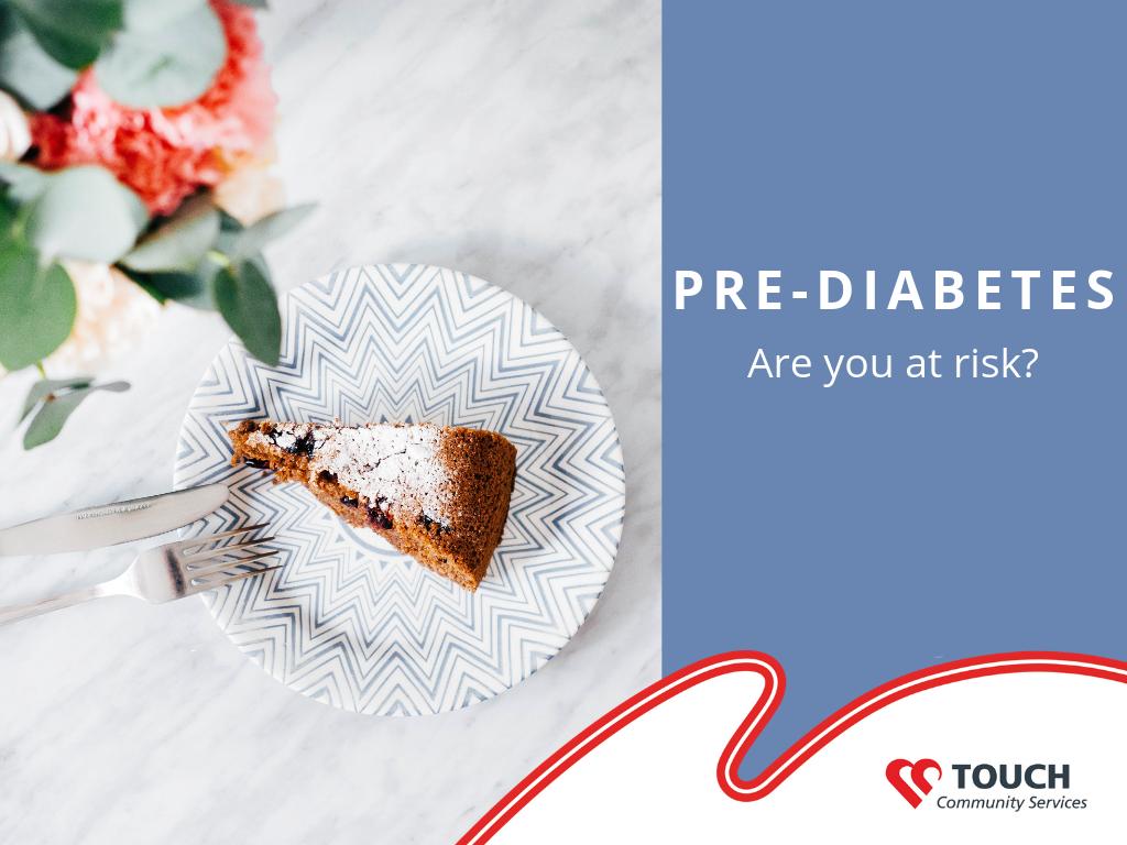 Pre-diabetes and You