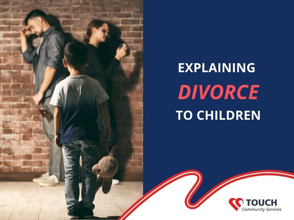 Explaining Divorce to Your Child
