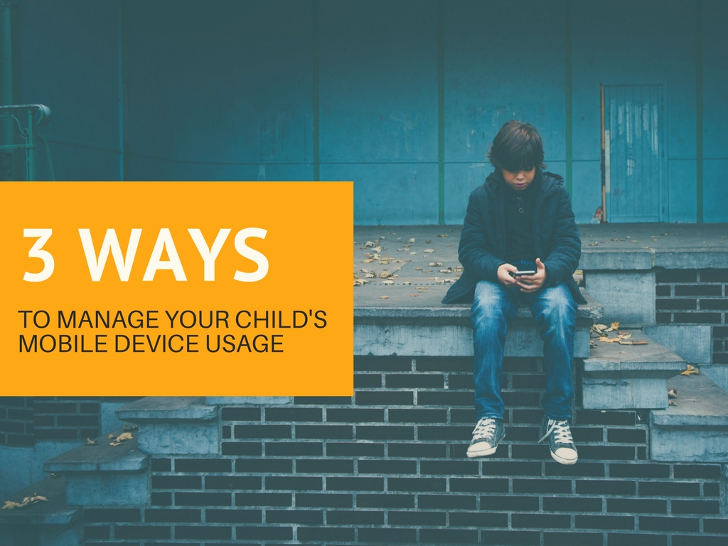3 Ways to Manage Your Child's Mobile Device Usage 📱