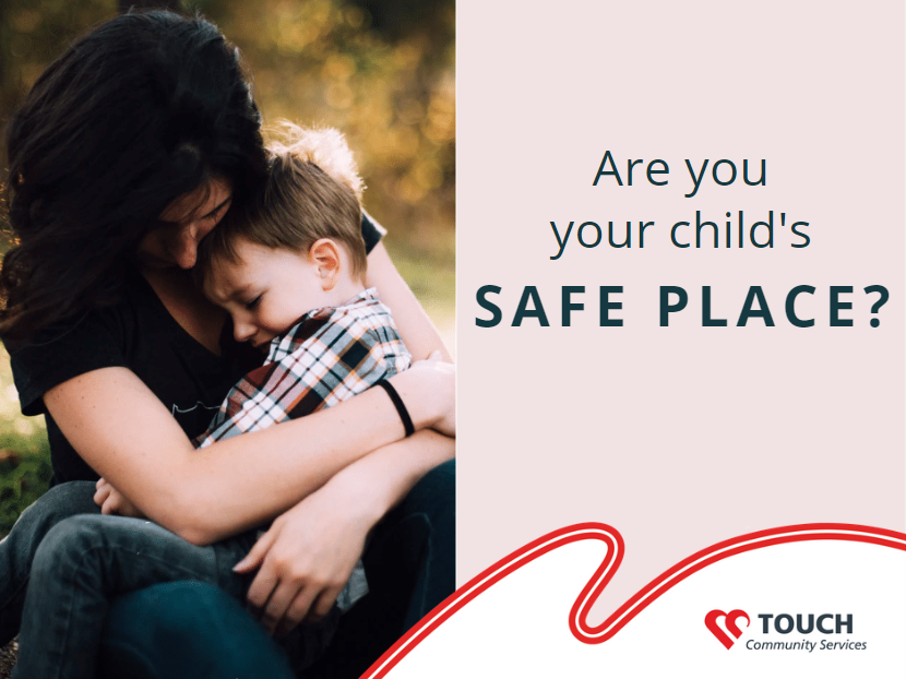 Being Your Child's Safe Place
