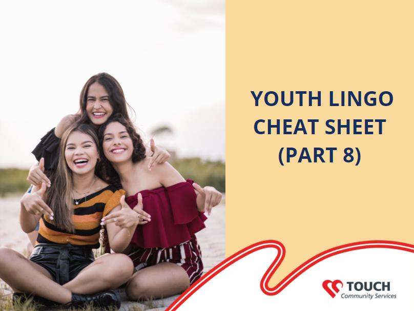 Youth Lingo Cheat Sheet (Part 8)